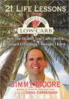 Jimmy Moore of 21 Life Lessons from Livin' La Vida Low-Carb