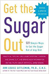 Get the Sugar Out, by Ann Louise Gittleman